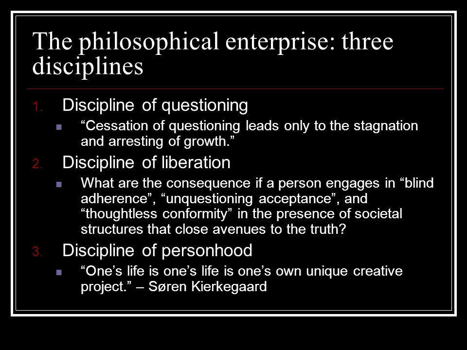 The philosophical enterprise: three disciplines
