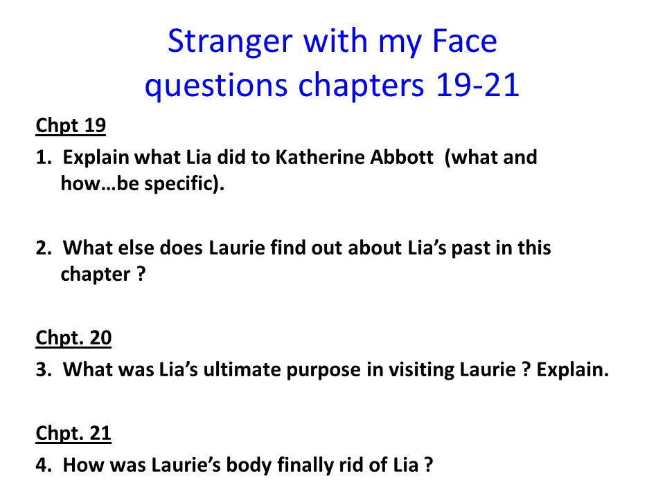 Stranger with my Face questions chapters 19-21