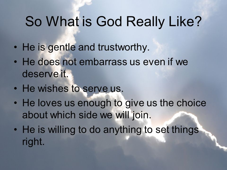 So What is God Really Like