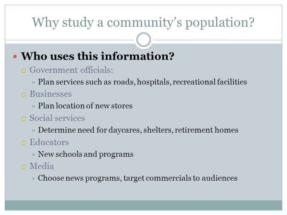 Why study a community's population