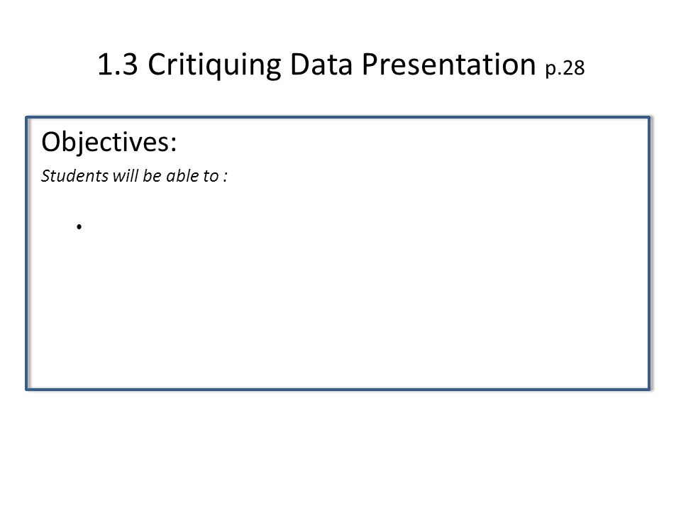 1.3 Critiquing Data Presentation p.28