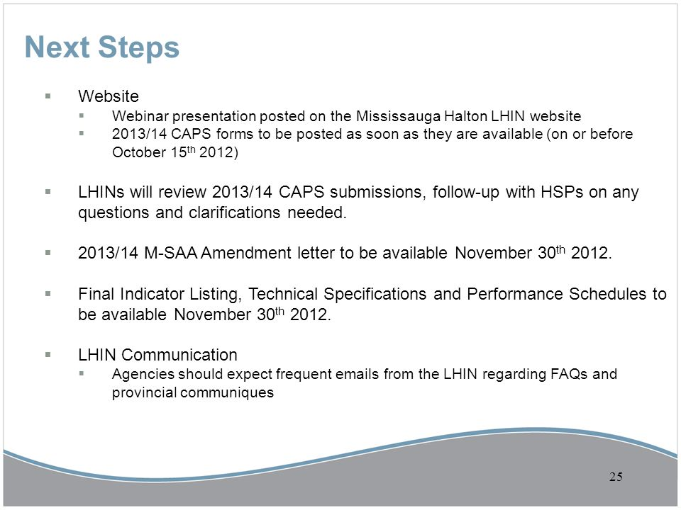 Next Steps Website. Webinar presentation posted on the Mississauga Halton LHIN website.