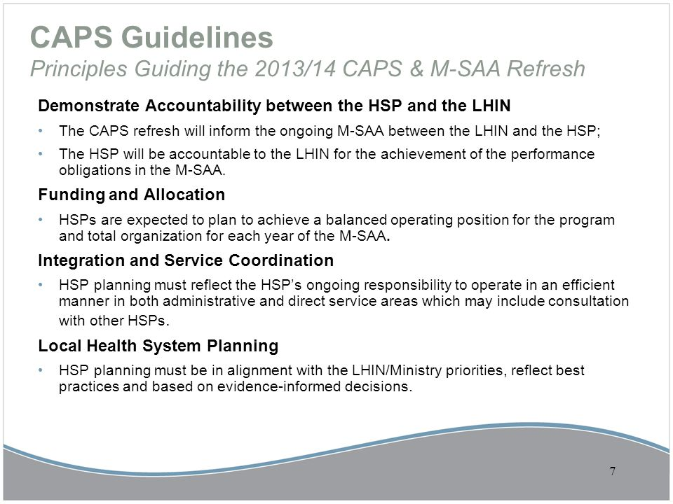 CAPS Guidelines Principles Guiding the 2013/14 CAPS & M-SAA Refresh