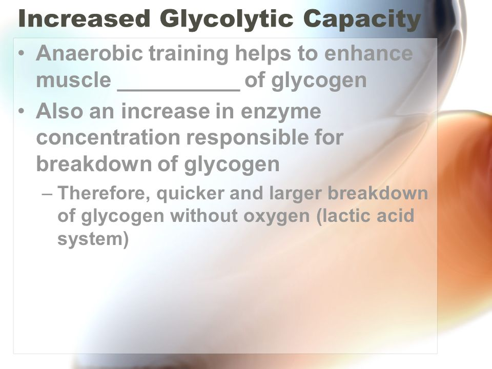 Increased Glycolytic Capacity