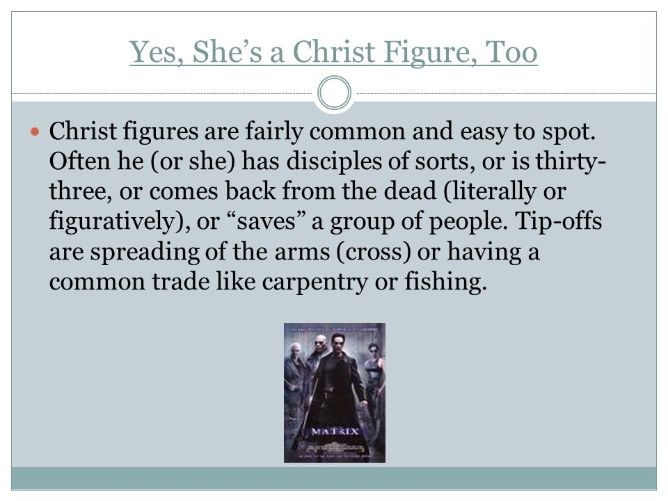 Yes, She's a Christ Figure, Too