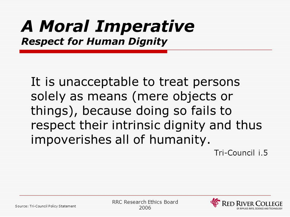 A Moral Imperative Respect for Human Dignity