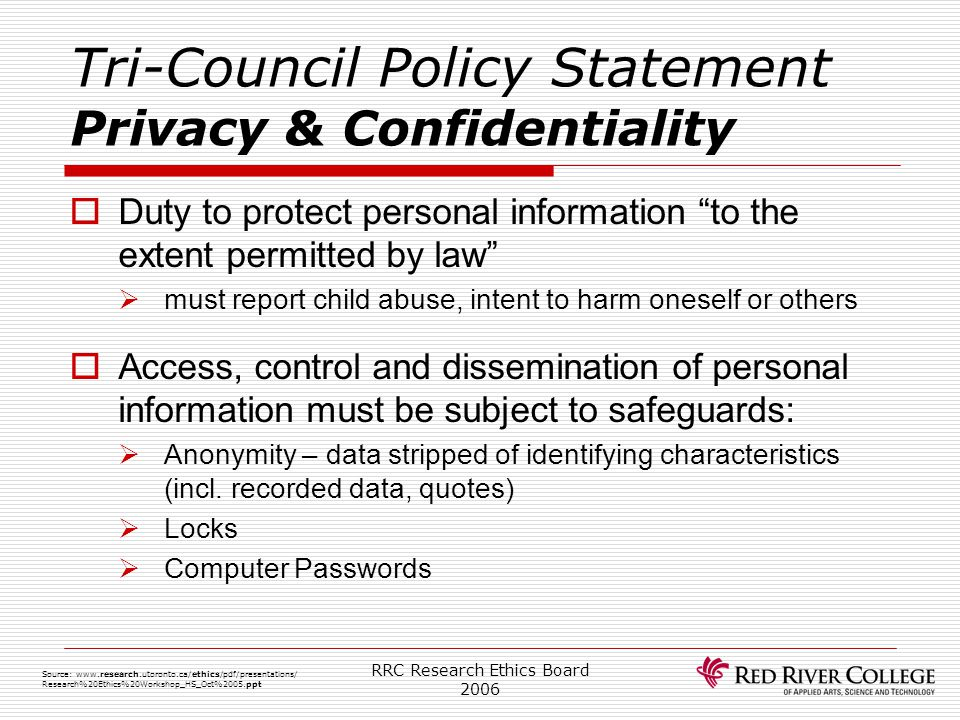 Tri-Council Policy Statement Privacy & Confidentiality