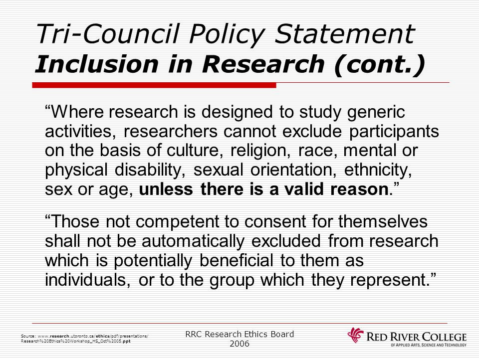 Tri-Council Policy Statement Inclusion in Research (cont.)