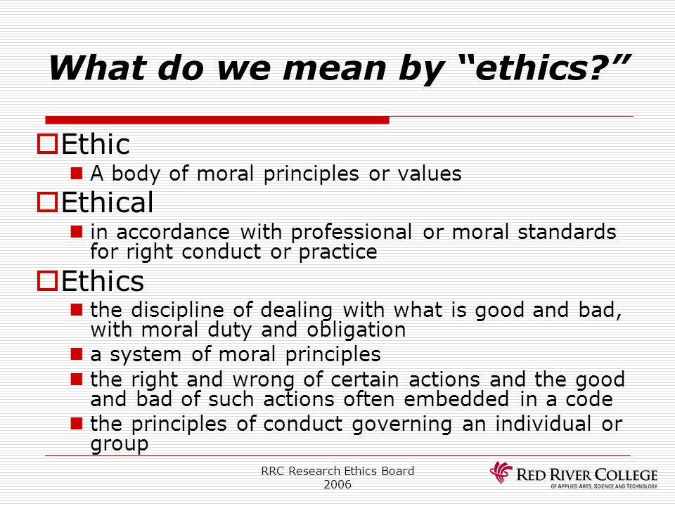 What do we mean by ethics