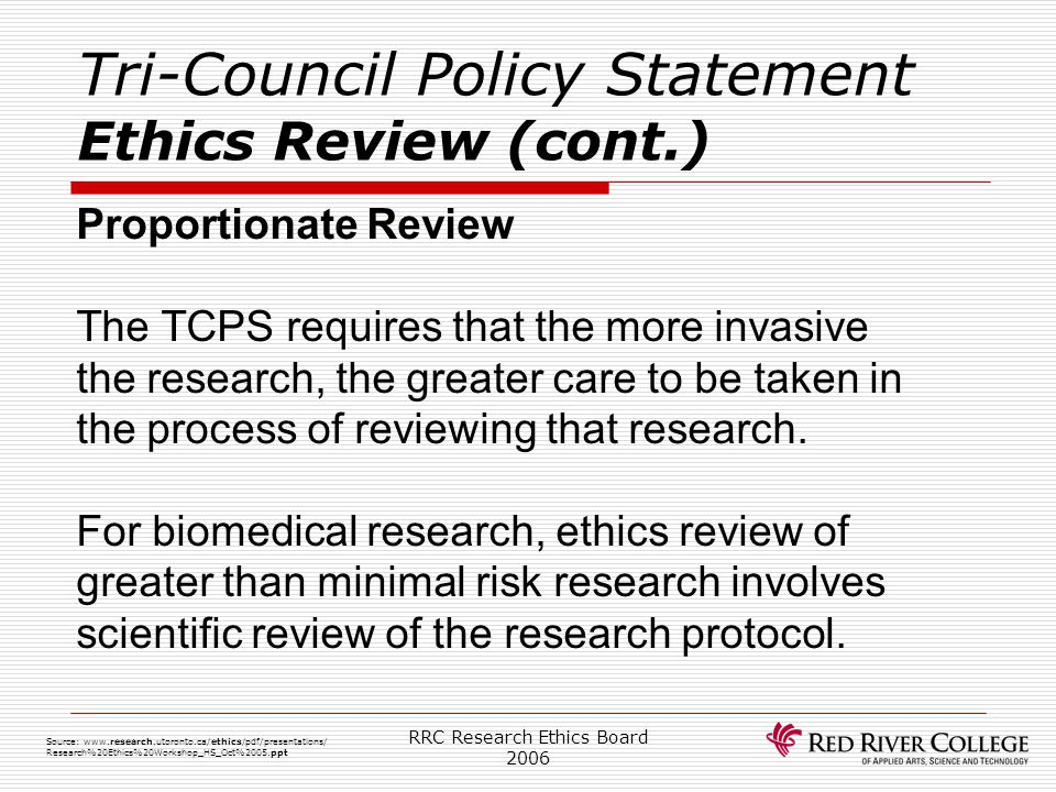 Tri-Council Policy Statement Ethics Review (cont.)