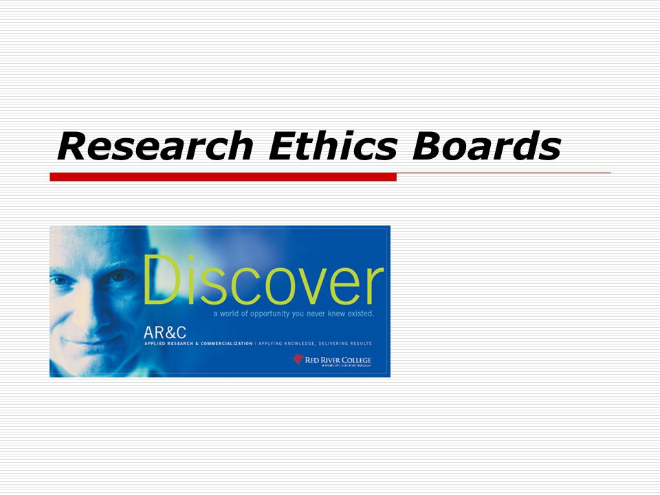 Research Ethics Boards