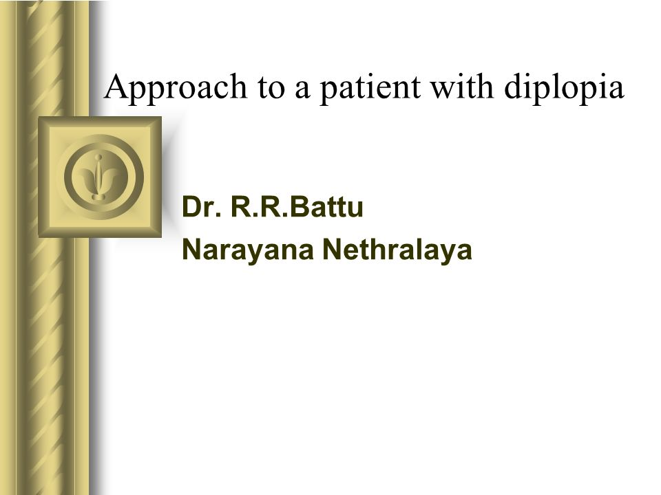 Approach to a patient with diplopia