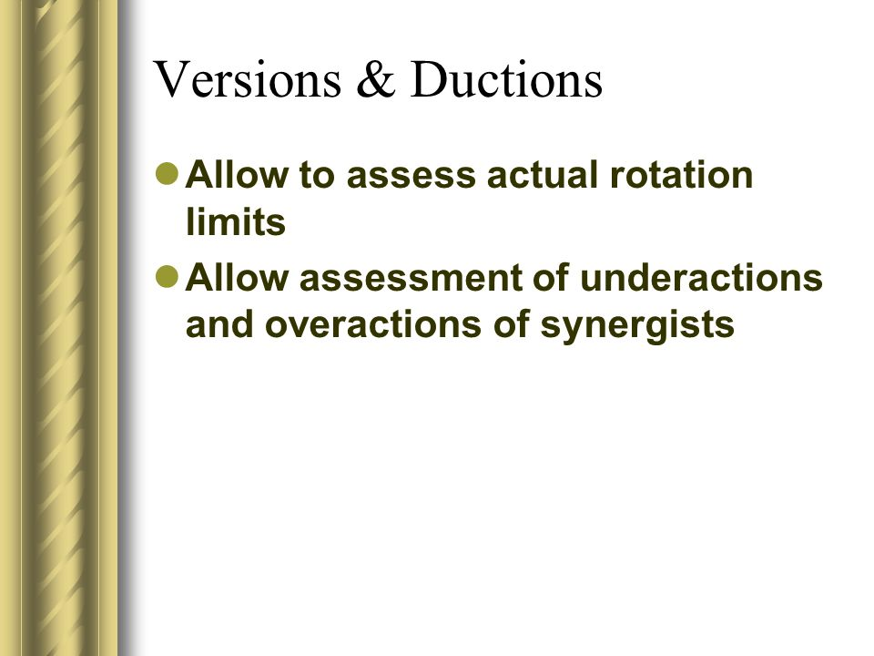 Versions & Ductions Allow to assess actual rotation limits