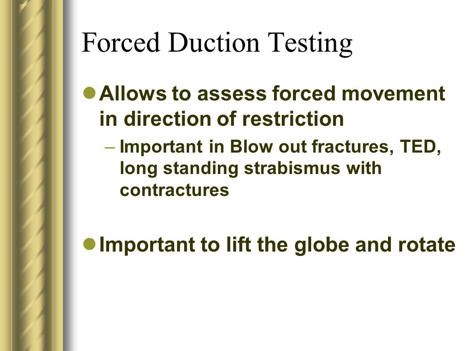 Forced Duction Testing
