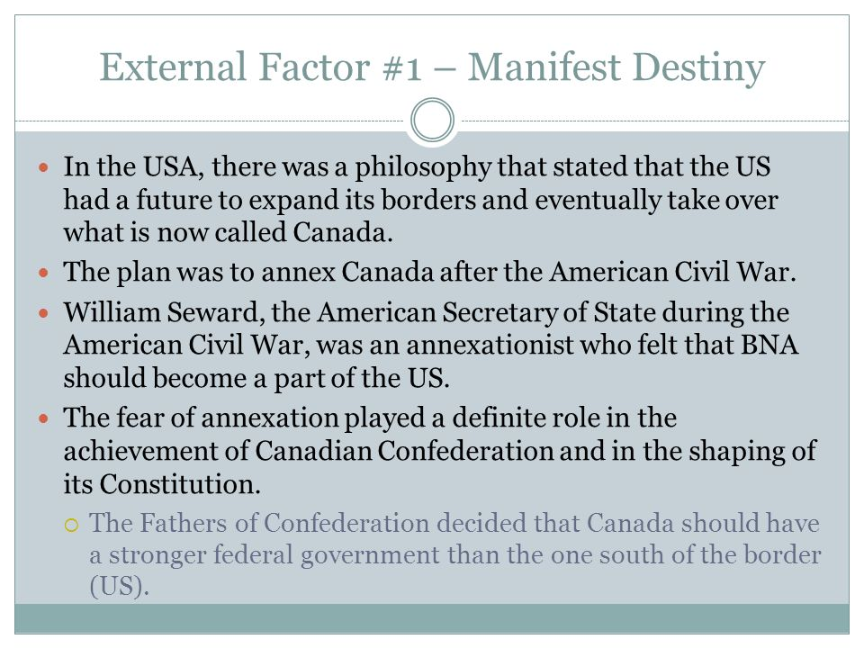 External Factor #1 – Manifest Destiny