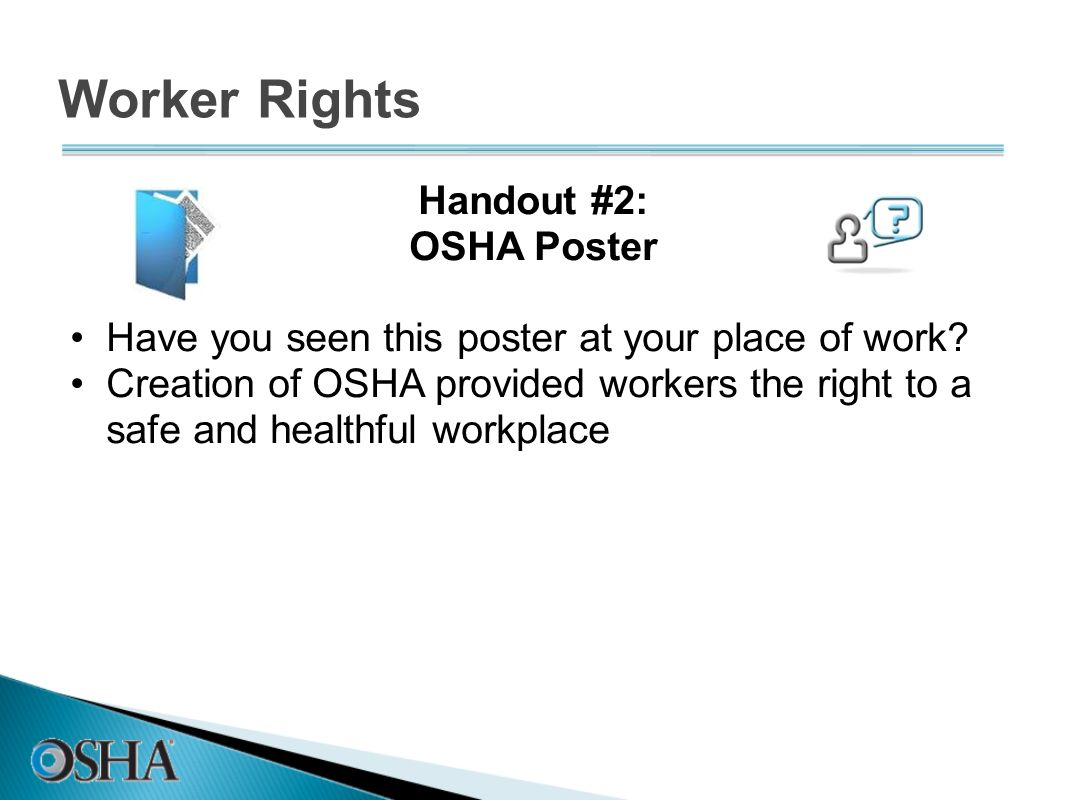 Worker Rights Handout #2: OSHA Poster