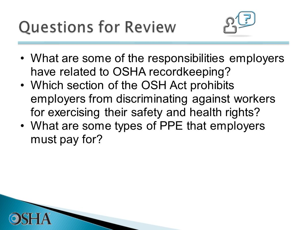 What are some of the responsibilities employers have related to OSHA recordkeeping