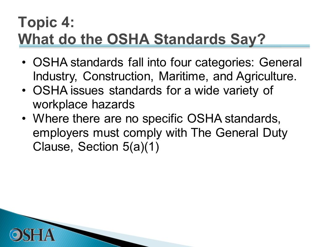 Topic 4: What do the OSHA Standards Say