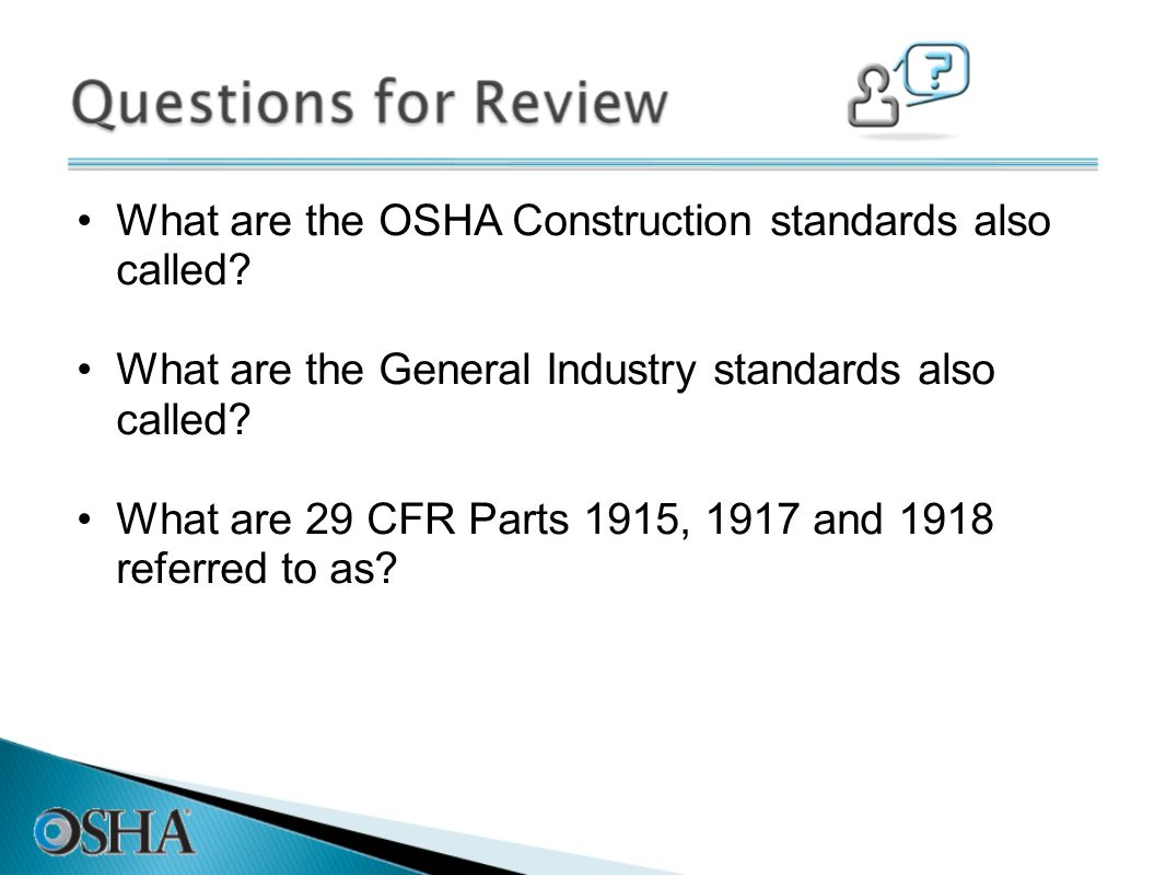 What are the OSHA Construction standards also called