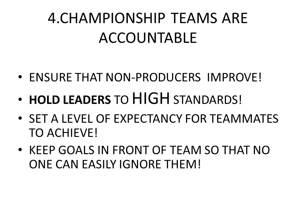 4.CHAMPIONSHIP TEAMS ARE ACCOUNTABLE