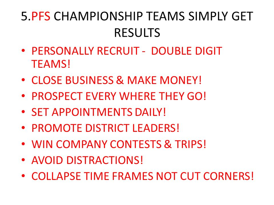 5.PFS CHAMPIONSHIP TEAMS SIMPLY GET RESULTS