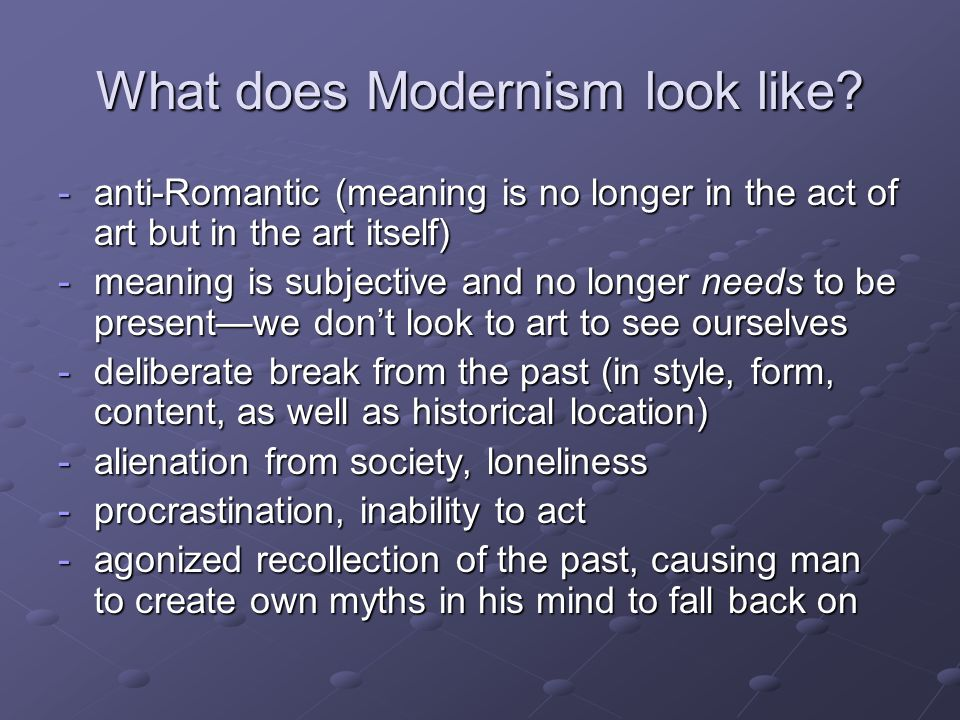 What does Modernism look like