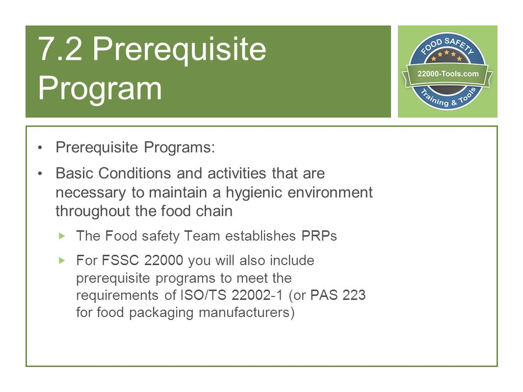 7.2 Prerequisite Program Prerequisite Programs: