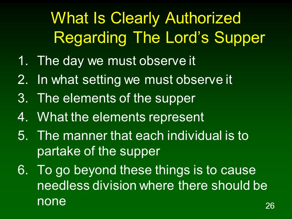 What Is Clearly Authorized Regarding The Lord's Supper
