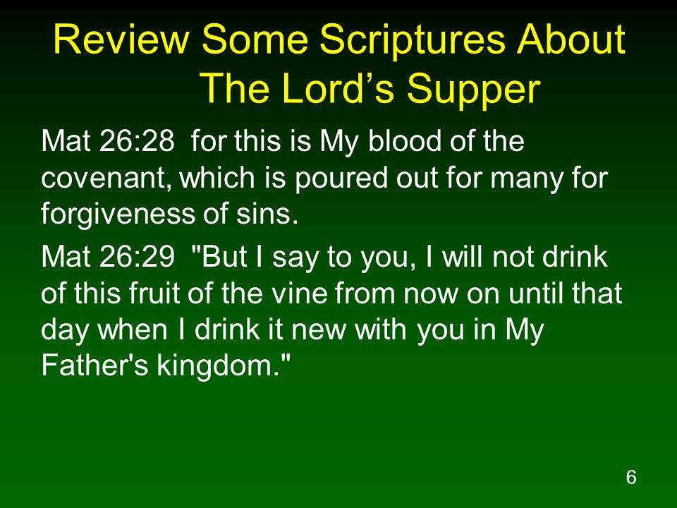 Review Some Scriptures About The Lord's Supper
