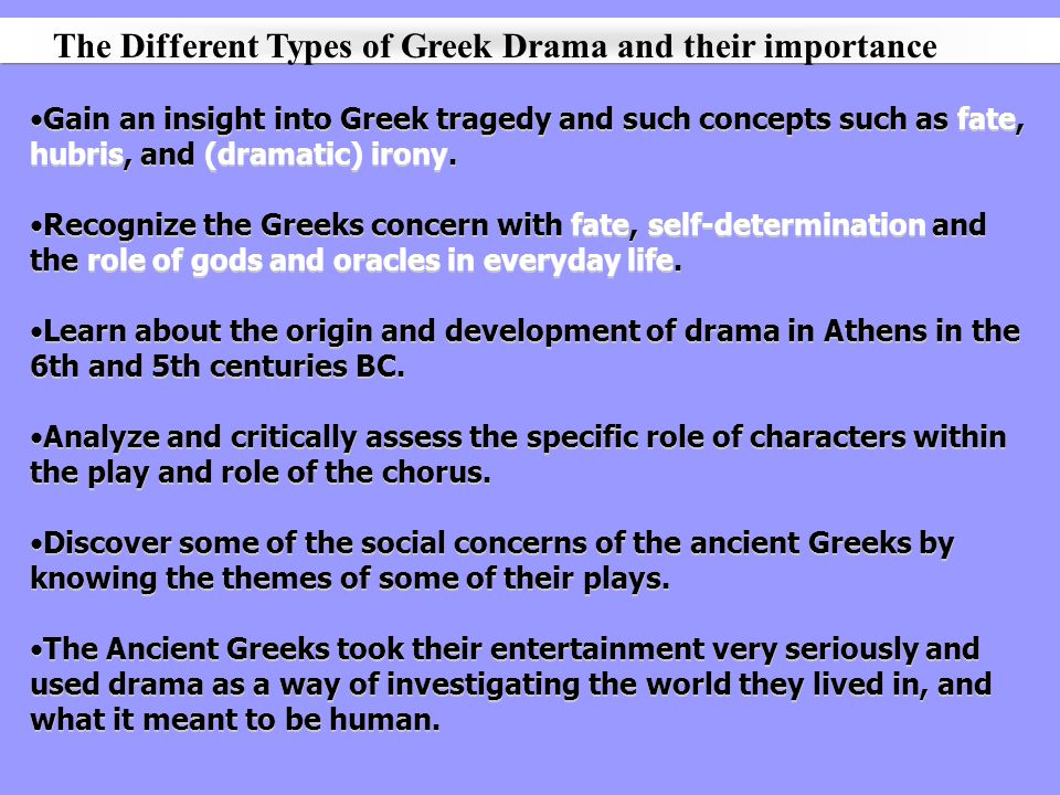 The Different Types of Greek Drama and their importance