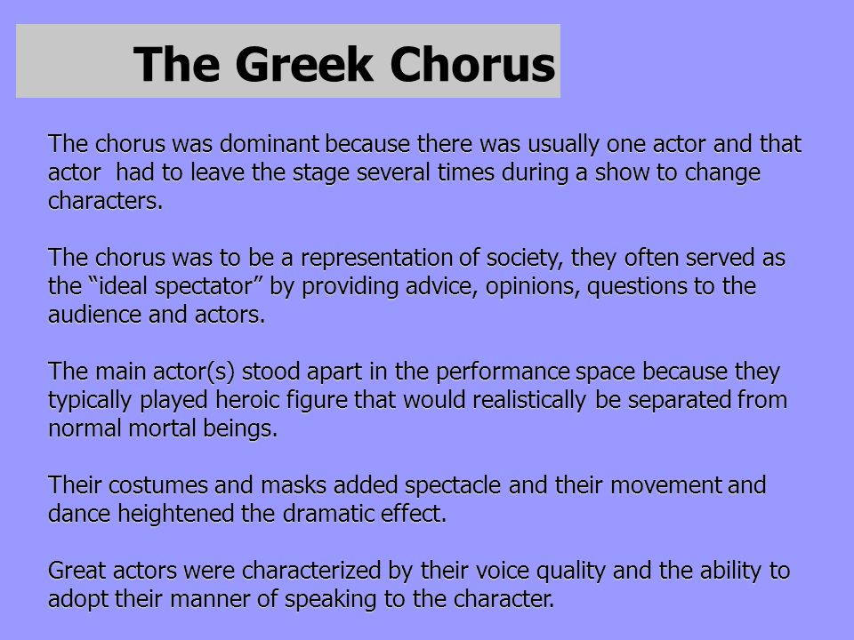 The Greek Chorus