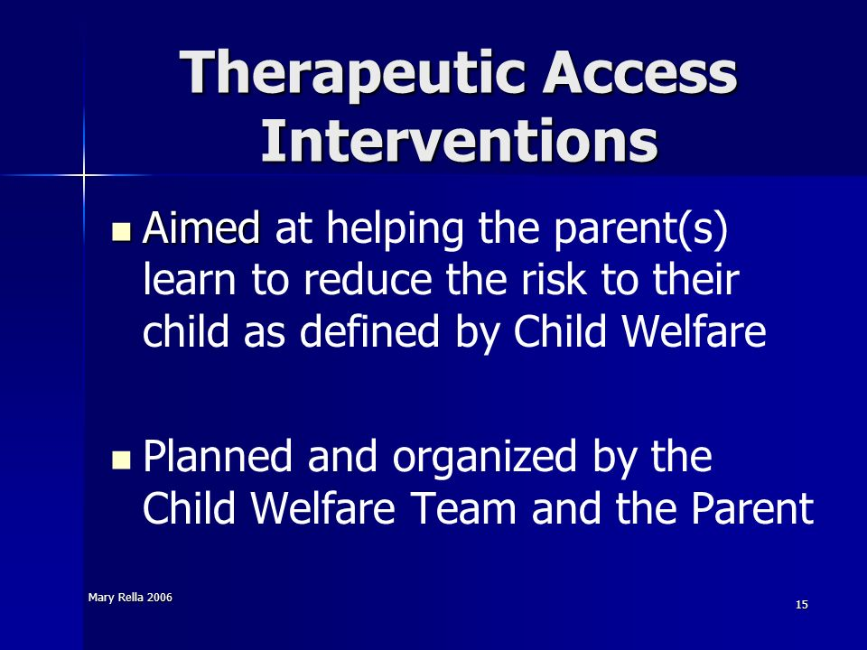 Therapeutic Access Interventions
