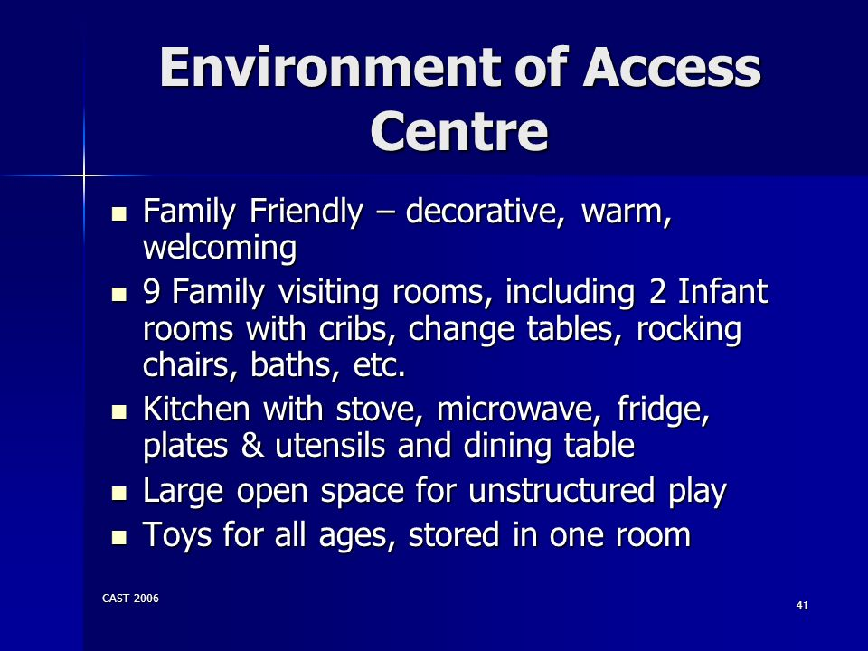 Environment of Access Centre