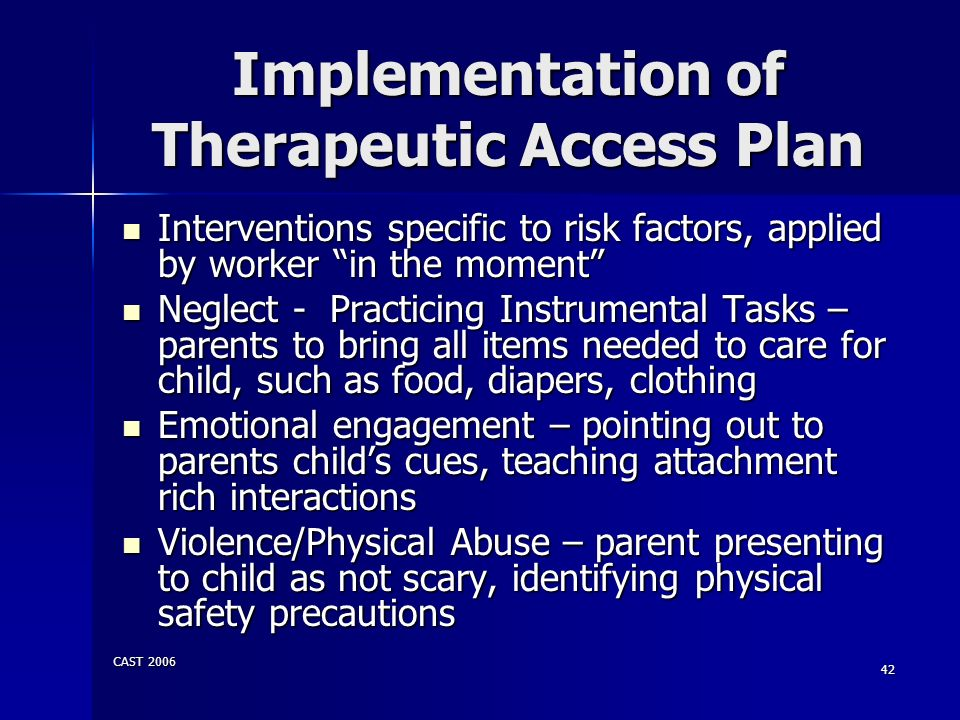 Implementation of Therapeutic Access Plan