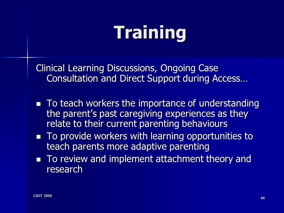 Training Clinical Learning Discussions, Ongoing Case Consultation and Direct Support during Access…