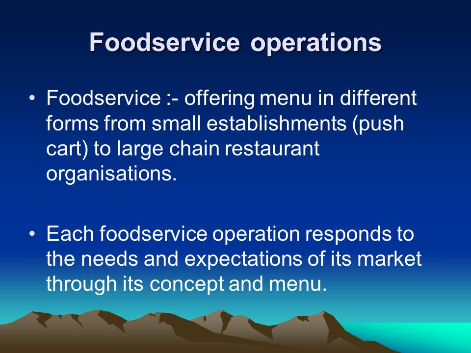 Foodservice operations