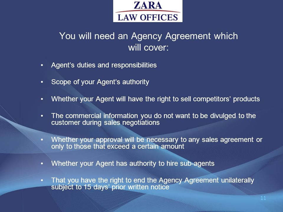 You will need an Agency Agreement which will cover: