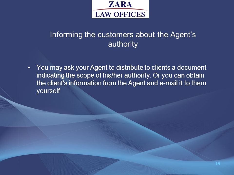 Informing the customers about the Agent's authority
