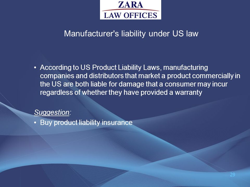 Manufacturer s liability under US law