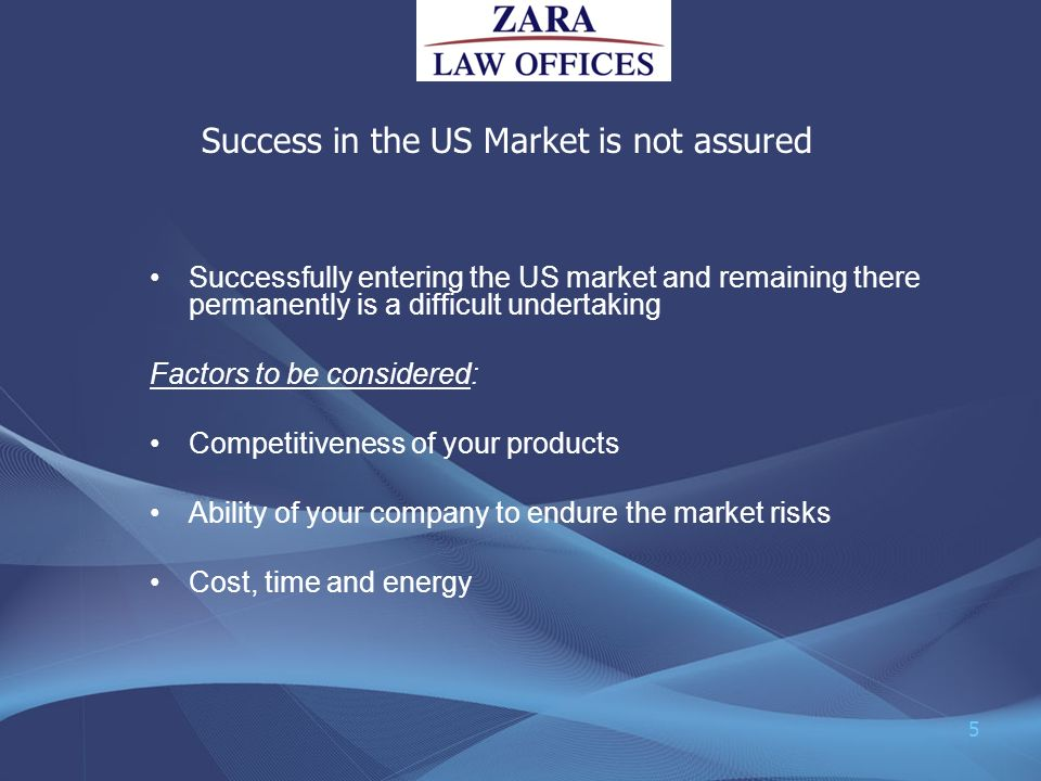 Success in the US Market is not assured