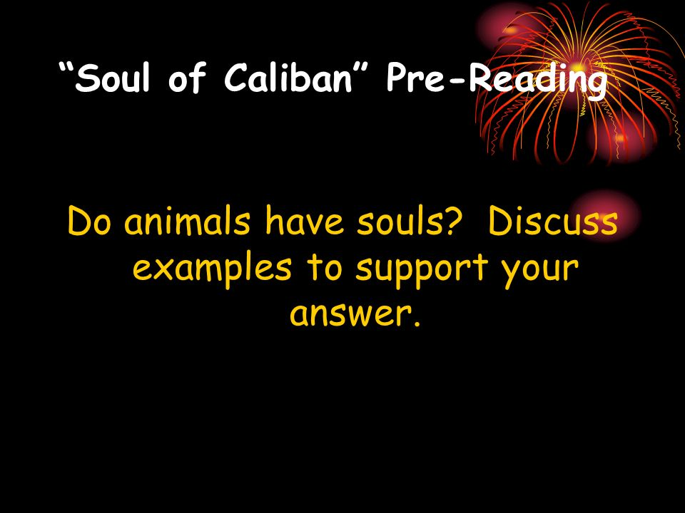 Soul of Caliban Pre-Reading