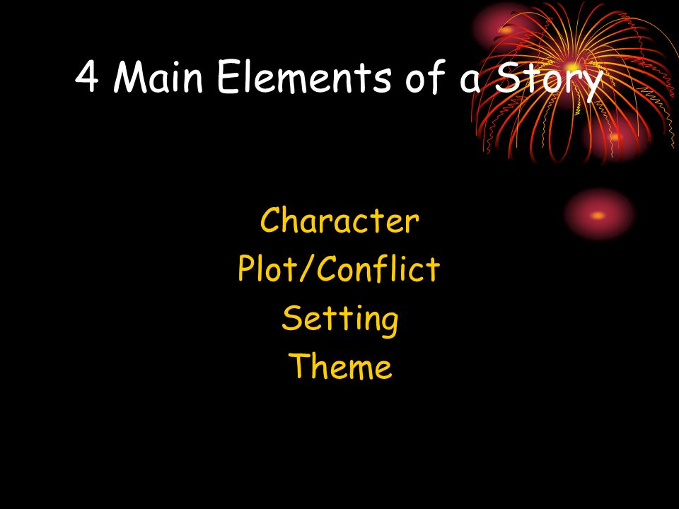 4 Main Elements of a Story
