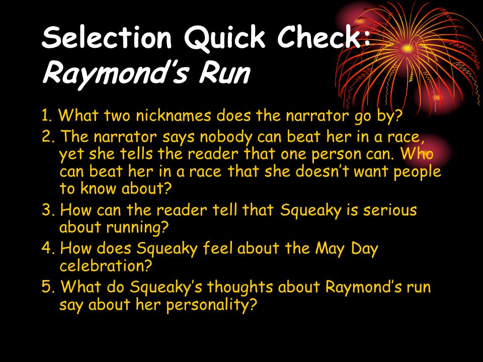 Selection Quick Check: Raymond's Run