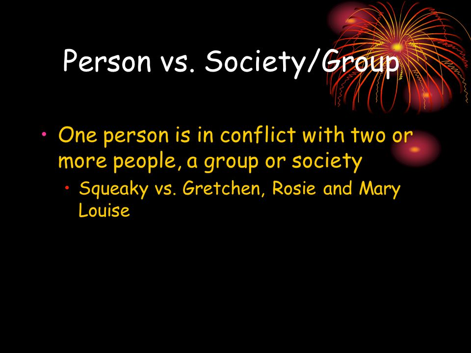 Person vs. Society/Group