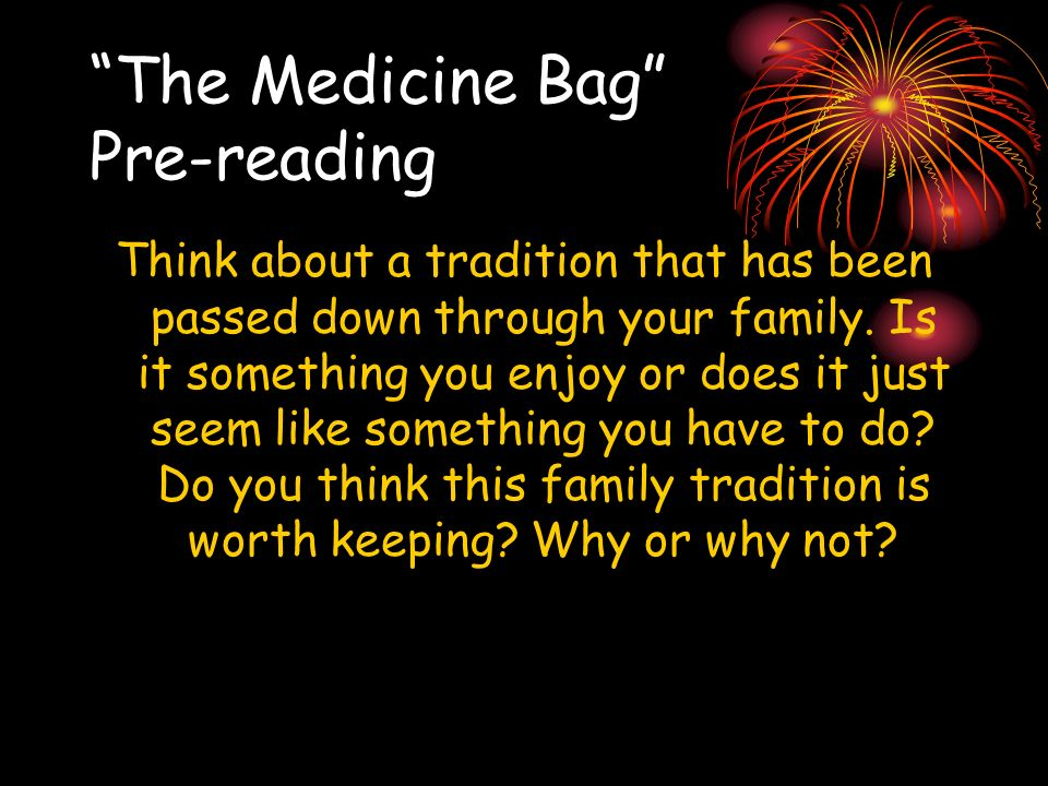The Medicine Bag Pre-reading