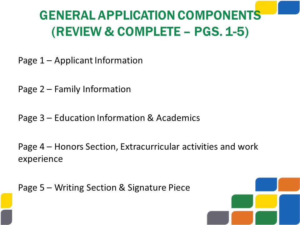 GENERAL APPLICATION COMPONENTS (REVIEW & COMPLETE – PGS. 1-5)