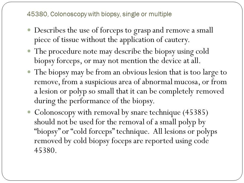 45380, Colonoscopy with biopsy, single or multiple