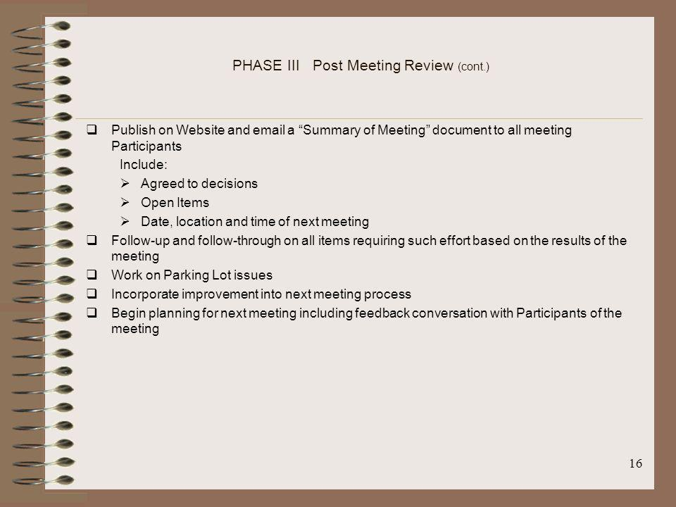 PHASE III Post Meeting Review (cont.)