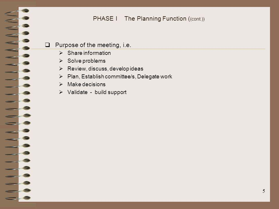 PHASE I The Planning Function ((cont.))