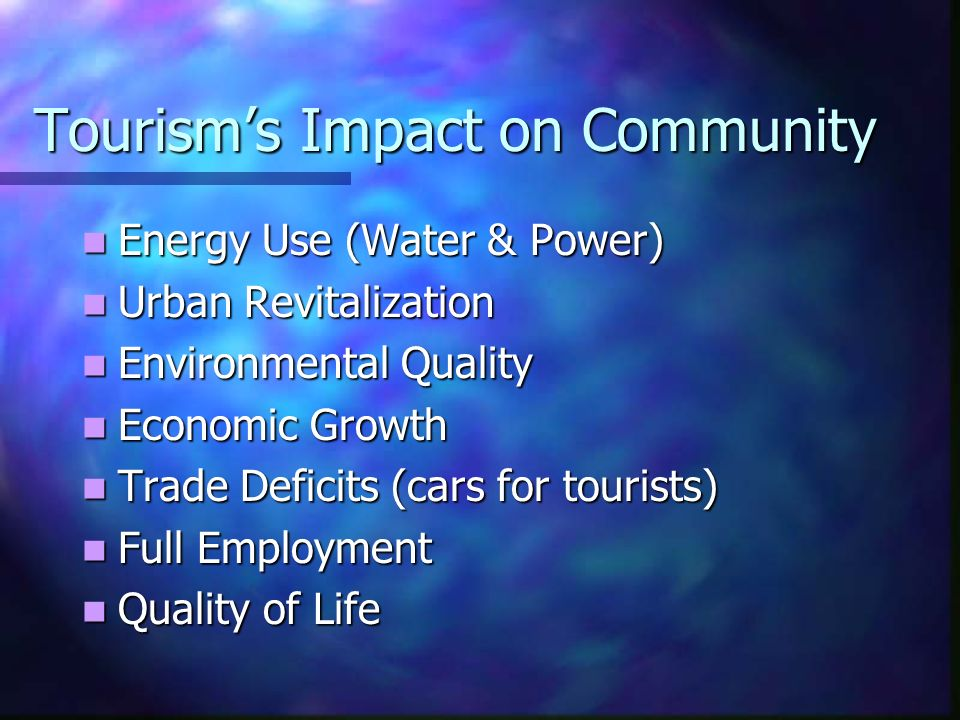 Tourism's Impact on Community